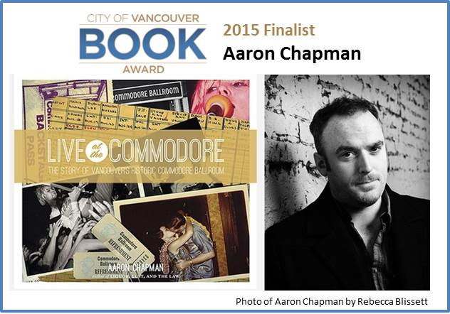 2015 City of Vancouver Book Award Finalist Aaron Chapman for